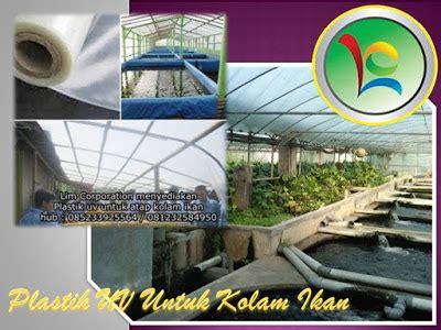 Harga Plastik Uv Hercules plastik uv bisa juga untuk kolam ikan jual plastik uv