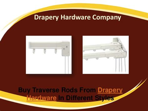 drapery hardware companies buy traverse rods from drapery hardware in different styles