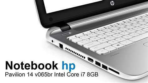 Kipas Laptop Hp Pavilion notebook hp pavilion 14 v065br intel i7 8gb 1tb tela