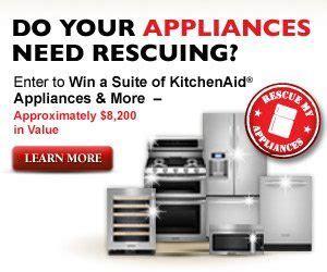 Appliance Sweepstakes - enter to win kitchenaid rescue my appliances sweepstakes 8 200
