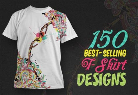 design your shirt and sell it 150 best selling t shirt designs with an extended royalty