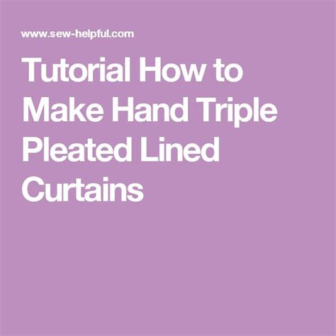 Making Pinch Pleat Drapes 17 Best Images About How To Make Curtains On Pinterest A