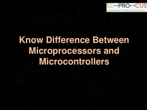 difference between integrated circuits and microprocessors pdf difference between microprocessors and microcontrollers