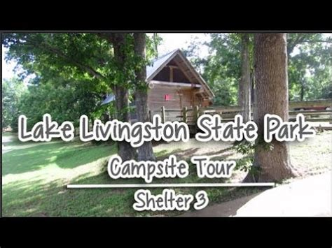 lake livingston state park reviews tips activities