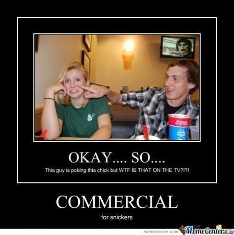 Commercial Memes - dat commercial by symphatetic meme center