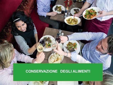 metodo di conservazione degli alimenti conservazione degli alimenti ppt scaricare