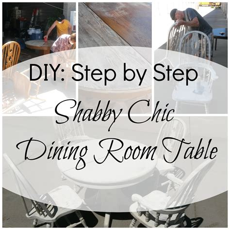 shabby chic dining room tables creating a shabby chic dining room table flagstaff places