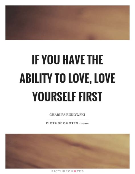 You Have To Put Yourself First Quotes