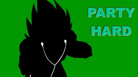 Party Hard Meme - vegeta party hard party hard know your meme