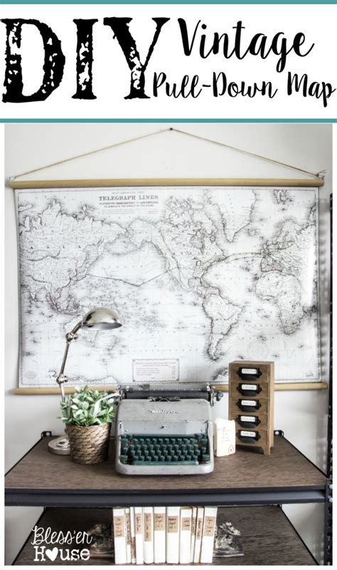 diy vintage pull map bless er house