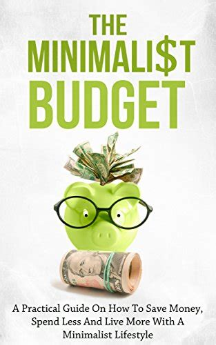 minimalist budget the realistic guide that will help you save wealth manage personal finances and live a healthy lifestyle minimalism mindset and money management strategies books wednesday s free and discounted kindle deals nonfiction