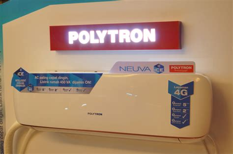 Ac Neuva polytron luncurkan ac neuva hemat listrik dan cepat