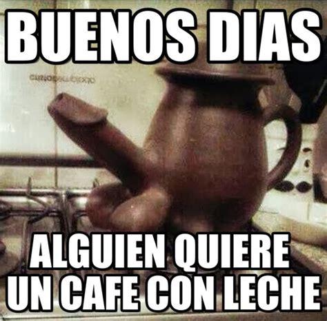 Memes Cafe - memes de buenos d 237 as graciosos para whatsapp fondos