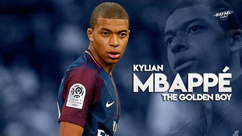 kylian mbappe youtube kylian mbappe the golden boy skills goals 2018 hd