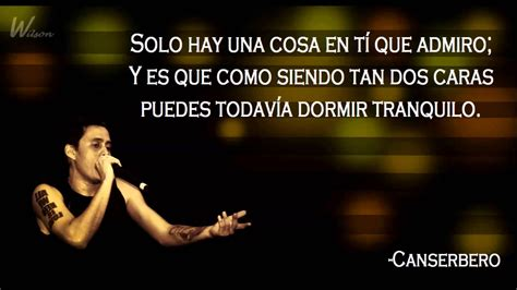 Fraces De Cancerbero De Traicion | frases de canserbero