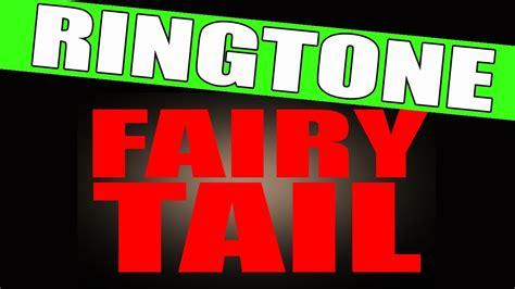 don theme ringtone fairy tail theme music ringtone youtube