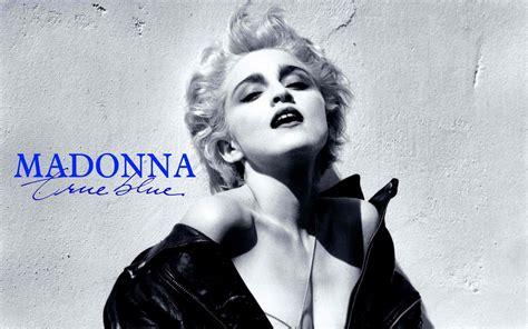 true blue madonna s true blue to re enter the uk album chart madonna fotp