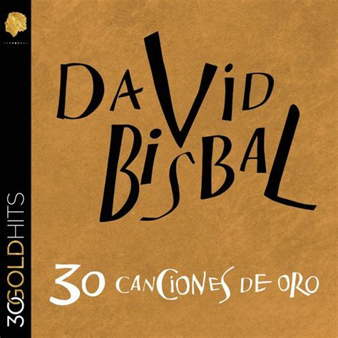 car 225 tula frontal de david bisbal 30 canciones de oro portada