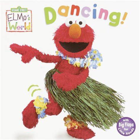 elmo s elmos world dancing elmo s world books