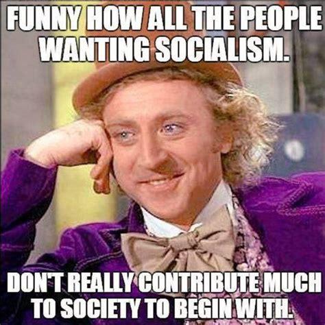Anti Memes - this anti socialism meme is the best we ve ever seen