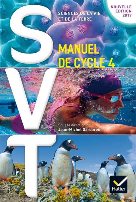 svt 5e 4e 3e svt cycle 4 201 d 2017 livre 233 l 232 ve editions hatier
