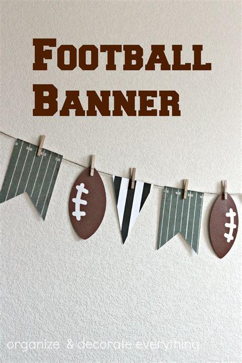 football banner organize  decorate