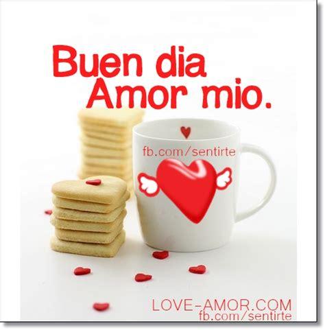 imagenes bonitas de amor de buen dia amor mioღ buen dia amor