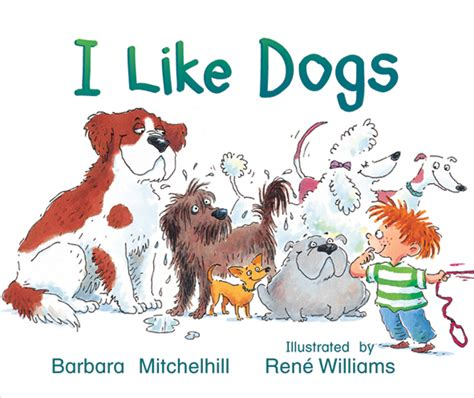 i like dogs rigby literacy emergent level 2 i like dogs reading level 1 f p level a 1st