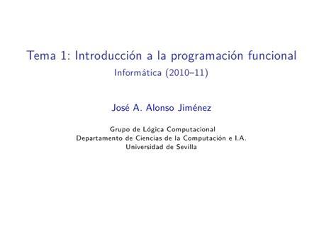 introduccion a la programacion tema 1 introducci 243 n a la programaci 243 n funcional