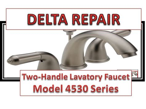 how to fix leaky bathroom handle delta faucet model 4530