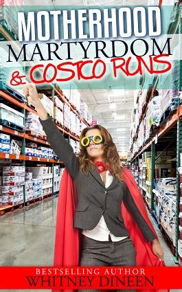 Costco Giveaway 2017 - motherhood martyrdom and costco runs by whitney dineen excerpt and giveaway