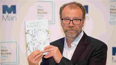 george saunders gana el premio booker con una novela sobre abraham lincoln el relato del duelo de lincoln por la muerte de su hijo gana el man booker la rep 250 blica ec