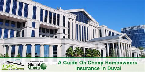 a guide on cheap homeowners insurance in duval