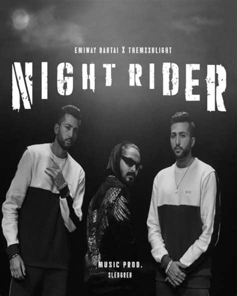 Night Rider Themxxnlight, Emiway Bantai Mp3 Song Download
