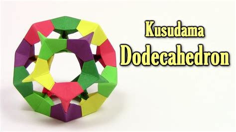 How To Make A Origami Dodecahedron O Como Fazer - origami easy kusudama dodecahedron origami easy tutorial