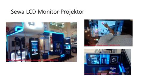 Monitor Lcd Di Yogyakarta penyewaan lcd di denpasar penyewaan lcd di yogyakarta 6281296151115
