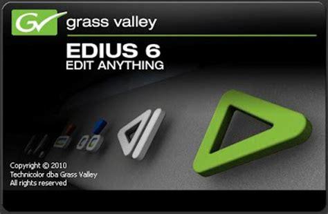 edius 6 video editing software free download full version crack grass valley edius 6 0 with crack full version free