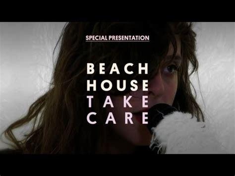 beach house lyrics beach house take care lyrics letssingit lyrics