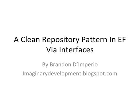 repository pattern performance a clean repository pattern in ef