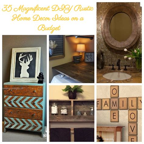 great ideas for home decor 35 magnificent diy rustic home decor ideas on a budget