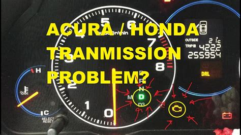 acura honda transmission problem blinking  check  youtube