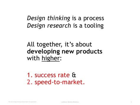 design thinking value the value of design thinking for businesses