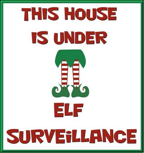 printable elf surveillance sign this house is under elf surveillance christmas pinterest