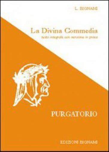 divina commedia testo la divina commedia purgatorio testo integrale con