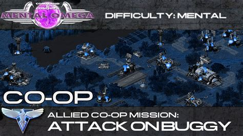 mental omega 3 3 allied co op attack on buggy