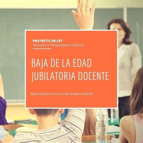 Baja En La Edad Jubilatoria Docente | petition 183 baja en la edad jubilatoria docente apoyo el