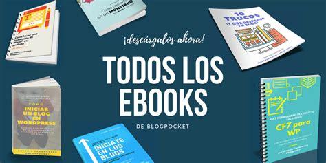 donde descargar todos los libros gratis para kindle d 243 nde descargar los libros gratis de blogpocket para coleccionistas