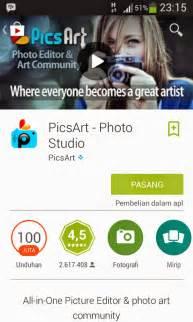 tutorial aplikasi picsart di android cara edit foto dengan software picsart di android