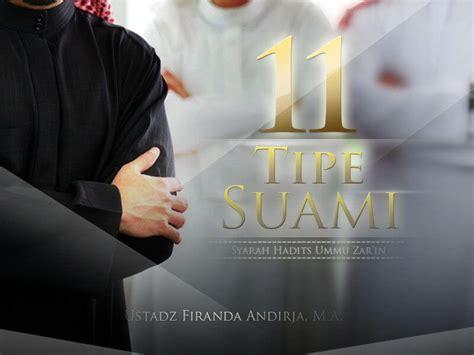 biografi ustadz firanda 11 tipe suami syarah hadits ummu zar in ustadz