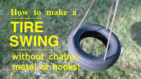 tire swing how to make a tire swing that s safe and easy to make